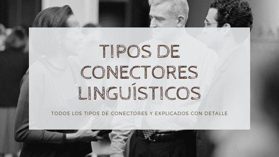 tipos de conectores linguisticos